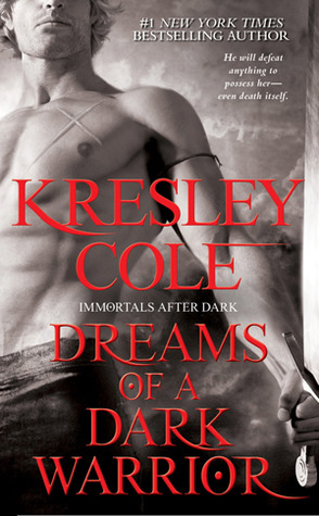 Les Ombres de la Nuit - Tome 9 : La Prophétie du Guerrier de Kresley Cole Dreams-of-a-dark-warrior